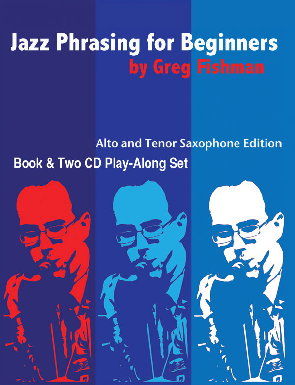 JAZZ PHRASING FOR SAXOPHONE Volume 1 + CDs