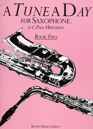 A TUNE A DAY FOR SAXOPHONE Book 2