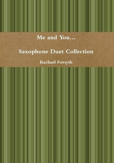 ME AND YOU SAXOPHONE DUETS