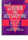 EASY GERSHWIN FOR ALTO SAXOPHONE