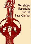 SYMPHONIC REPERTOIRE for the Bass Clarinet Volume 1