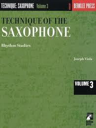 THE TECHNIQUE OF THE SAXOPHONE Volume 3