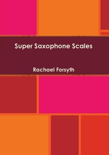 SUPER SAXOPHONE SCALES