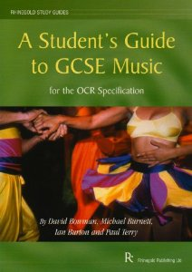 A STUDENT'S GUIDE TO GCSE MUSIC - OCR