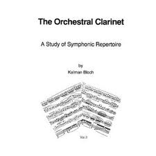 THE ORCHESTRAL CLARINET Volume I