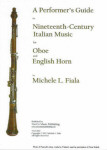 A PERFORMER'S GUIDE TO NINETEENTH CENTURY ITALIAN MUSIC