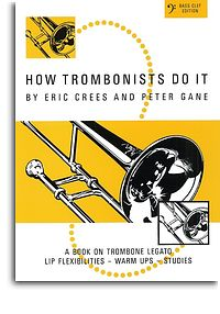 HOW TROMBONISTS DO IT bass clef