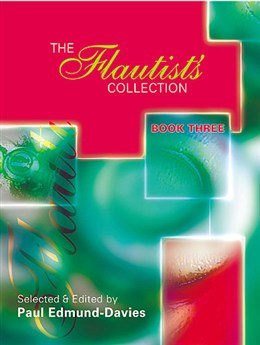 THE FLAUTIST'S COLLECTION Book 3