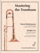 MASTERING THE TROMBONE 4th Edition