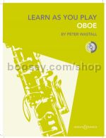 LEARN AS YOU PLAY OBOE + CD new edition
