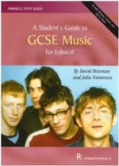 A STUDENT'S GUIDE TO GCSE MUSIC - Edexcel